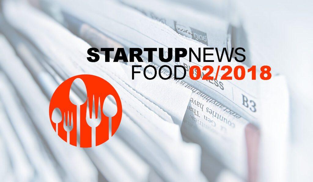 Startup-News Food 02/2018