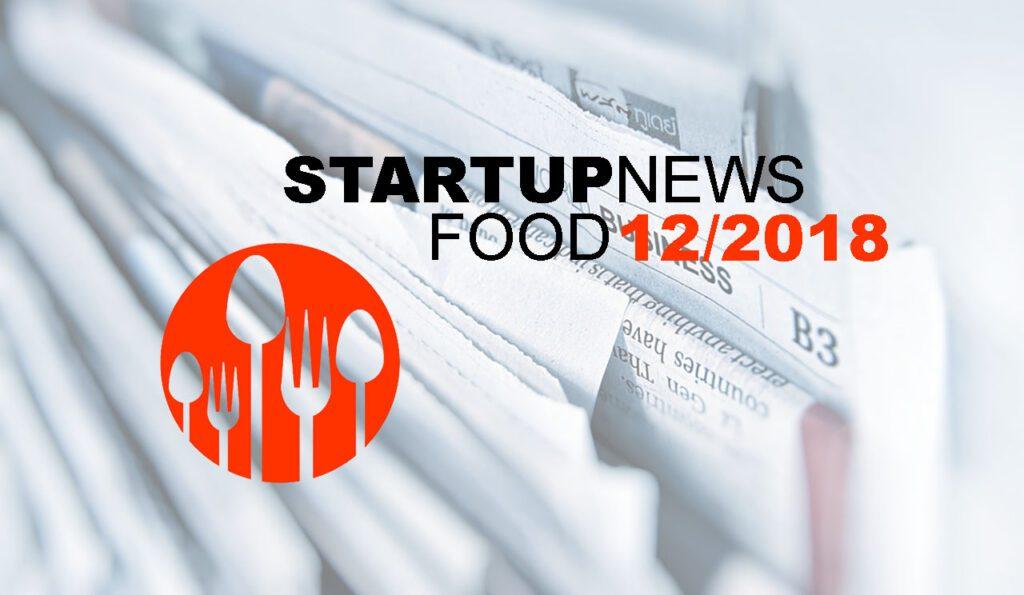 Startup-News Food 12/2018